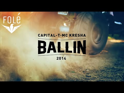 Capital T ft.Mc Kresha - Ballin