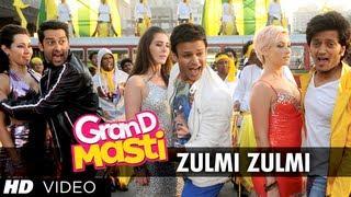 Zulmi Zulmi - Grand Masti Full Song - Riteish Deshmukh, Vivek Oberoi, Aftab Shivdasani