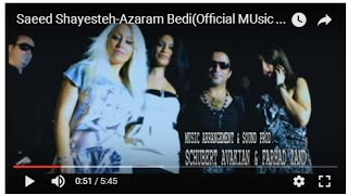 Azaram Bedi Music Video Saeed Shayesteh