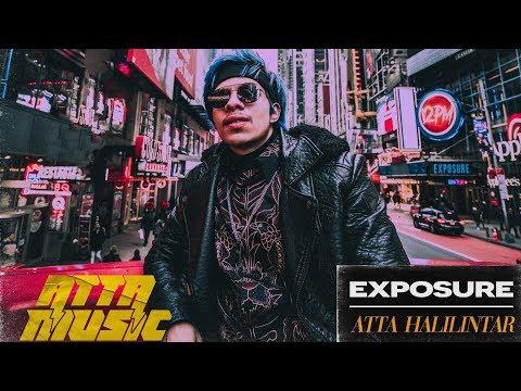 EXPOSURE - ATTA HALILINTAR (Official Music)