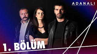 Download Lagu Adanalı 1.Bölüm Mp3
