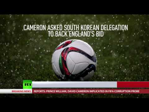 Cameron & Prince William implicated in FIFA corruption probe - reports