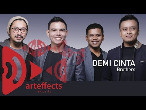 Brothers - Demi Cinta (Official Lyric Video) Mp3