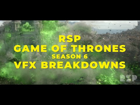 Rising Sun Pictures Game of Thrones Season 6 VFX Breakdowns