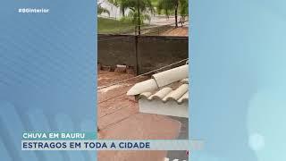 Chuva forte causa estragos em Bauru