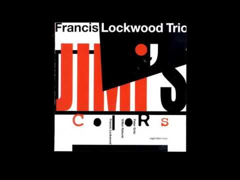 Francis Lockwood - All along the Watchtower