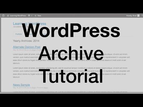 WordPress Archive Tutorial