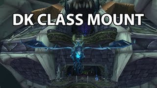 Twitch: https://www.twitch.tv/thebaelinatorTwitter: https://twitter.com/TheBaelinatorIn this video I show you how to get the class mount for dks. I also show you haw to get the pets if you have concordance for each spec.If you enjoyed this video or any others than don't forget to like, comment and subscribe!