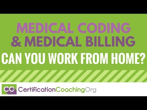 Is Medical Coding and Billing a Career Where You Can Work From Home?