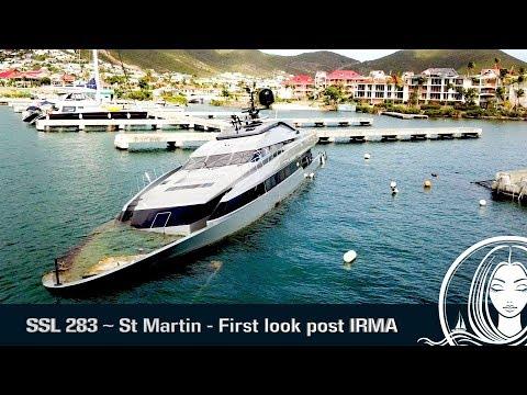 SSL 283 ~ St Martin - First glimpse since HURRICANE IRMA