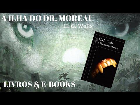 A ILHA DO DR  MOREAU - H. G. Wells