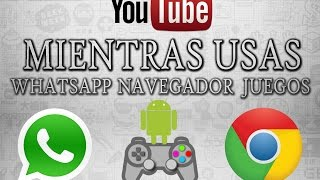 Video Ver youtube en ventana flotante | Ver youtube mientras usas Whatsapp ANDROID MP3, 3GP, MP4, WEBM, AVI, FLV September 2018