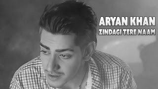 Zindage Tera Naam By Aryan Khan