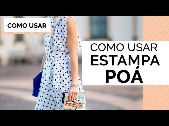COMO USAR POÁ (ESTAMPA DE BOLINHAS) | DICAS DE MODA - Closet da Mari