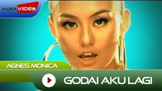Video Agnes Monica - Godai Aku Lagi | Official Video MP3, 3GP, MP4, WEBM, AVI, FLV Agustus 2018
