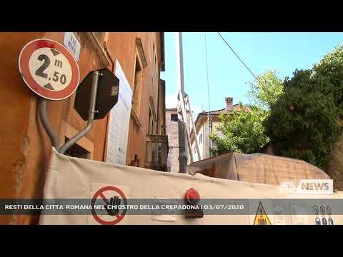 RESTI DELLA CITTA' ROMANA NEL CHIOSTRO DELLA CREPADONA | 03/07/2020