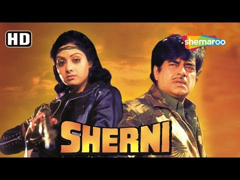 Sherni (HD) - Hindi Full Movie - Sridevi - Pran - Shatrughan Sinha - Ranjeet - 80's Bollywood Film