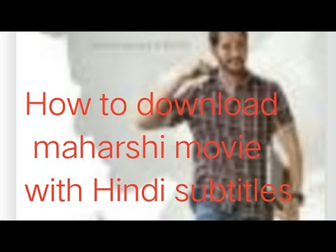 How to download maharshi movie with Hindi subtitles