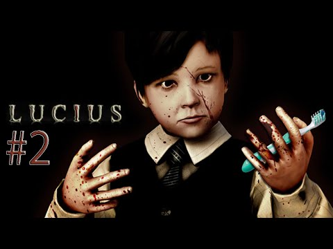 FORGET ABOUT MURDER, BRUSH YOUR TEETH! [Lucius Part 2 - Let's Play]