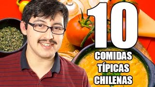 10 COMIDAS TIPICAS DE CHILE  - Chilenito TV