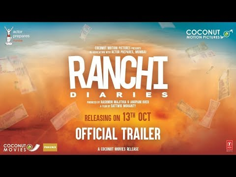 Official Trailer: Ranchi Diaries | ..