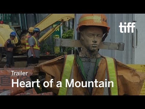 HEART OF A MOUNTAIN Trailer | TIFF 2017