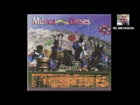 LA TRIBU  - Musica Para Los Dioses FULL ALBUM