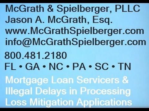 Mortgage Loan Servicers -  Illegal Delays & Denials of Modification & Loss Mitigation
