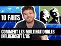 10 Faits Qui Montrent Comment Les Multinationales Ach Tent La Politique Europ Enne
