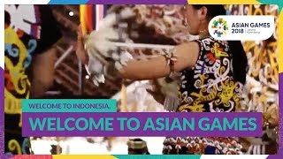 Video Asian Games 2018 - Welcome To Indonesia, Welcome To Asian Games MP3, 3GP, MP4, WEBM, AVI, FLV Desember 2018