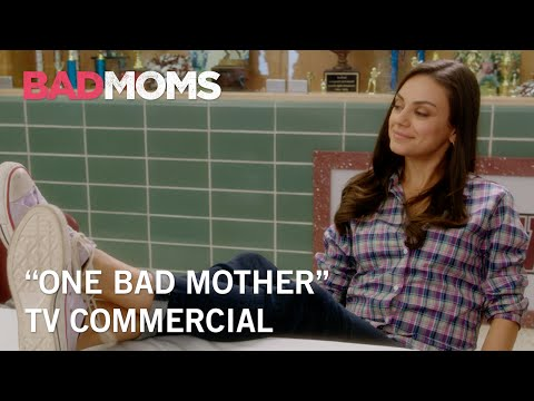 Bad Moms (TV Spot 'One Bad Mother')
