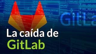 Consejos para DevOps en situaciones de crisis   La caída de GitLab