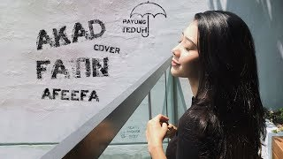 Video Payung Teduh ~ Akad Cover - Fatin Afeefa MP3, 3GP, MP4, WEBM, AVI, FLV Maret 2018