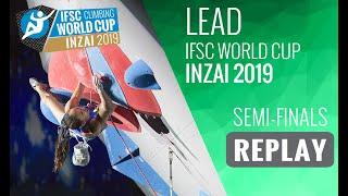 IFSC Climbing World Cup Inzai 2019 - Lead Semi-Finals by International Federation of Sport Climbing