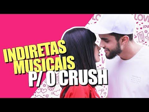 INDIRETAS MUSICAIS PARA O CRUSH! #3
