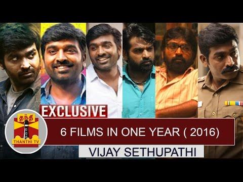 Exclusive-6-Films-in-One-Year-2016--Vijay-Sethupathi-Thanthi-TV