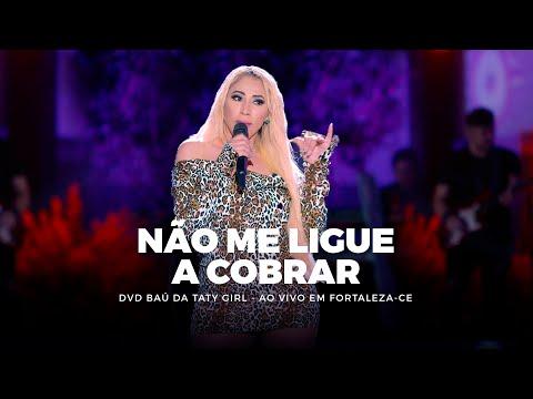 DVD Baú da Taty Girl - Não me ligue a Cobrar - Ao vivo em Fortaleza-CE