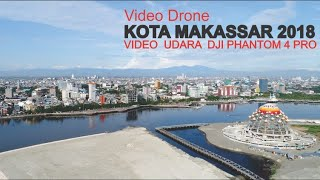 Video Skyline Kota Makassar 2018, Video Udara Drone Kota Makassar Provinsi Sulawesi Selatan MP3, 3GP, MP4, WEBM, AVI, FLV November 2018