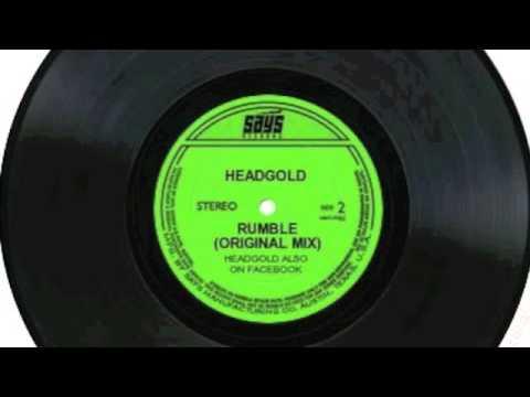 Rumble (original mix) - Headgold
