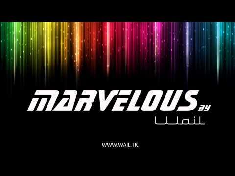 Wail - Marvelous (Original Mix)
