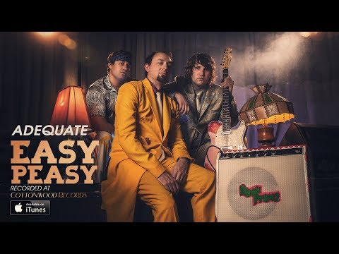 Easy Peasy - ADEQUATE