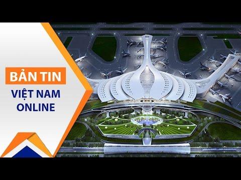Thủ tướng sẽ quyết kiến trúc sân bay Long Thành | VTC - Thời lượng: 97 giây.