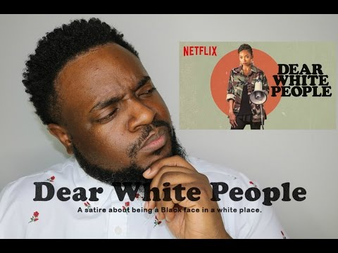 DEAR WHITE PEOPLE | S1 RECAP