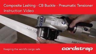 Cordstrap | 4 Composite Lashing + CB Buckle + Pneumatic Tensioner