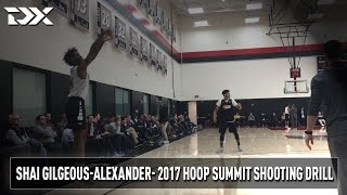 2017 Nike Hoop Summit Shooting Drills: Shai Gilgeous-Alexander