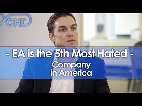EA is the 5th Most Hated Company in America (видео)