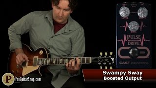 Pulse Drive Video Demo by Andy with Pro Guitar Shop and Tone Report -