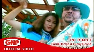Ini Rindu - Farid Hardja & Lucky Resha