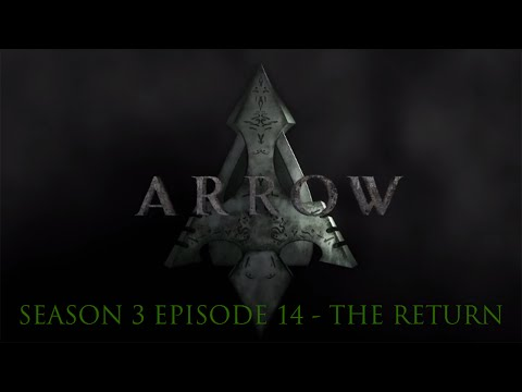 Arrow Season 3 Episode 14 Review - The Return