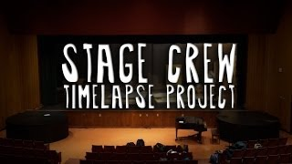 Stage Crew Timelapse